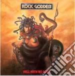 HELL HATH NO FURY                         cd musicale di Goddess Rock