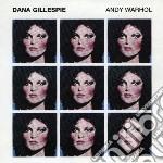 Gillespie, Dana - Andy Warhol cd musicale di Dana Gillespie