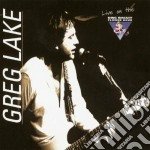 Greg Lake - Live On The King Biscuit Flower Hour cd musicale di Greg Lake