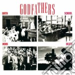 Birth, school, work, death cd musicale di GODFATHERS