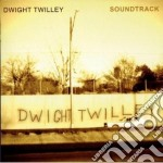 Dwight Twilley - Soundtrack cd musicale di Dwight Twilley