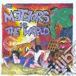 METEORS VS THE WORLD                      cd musicale di METEORS