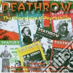 DEATHROW - CHRONICLES OF PSYCHOBILLY cd musicale di ARTISTI VARI