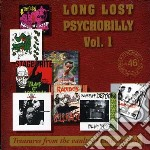 LONG LOST PSYCHOBILLY VOL.1 cd musicale di ARTISTI VARI