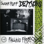 Sugar Puff Demons - Falling From Grace cd musicale di SUGAR PUFF DEMONS