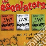 Escalators - Live At Le Havre 1983 cd musicale di ESCALATORS