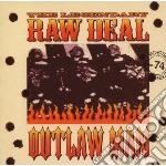 OUTLAW MAN                                cd musicale di LEGENDARY RAW DEAL