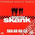 SKA AU GO GO                              cd musicale di Skank Special