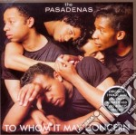 TO WHOM IT MAY CONCERN cd musicale di PASADENAS