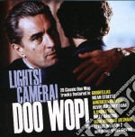 Lights, camera, doo wop! cd musicale di Artisti Vari