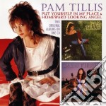 Pam Tillis - Put Yourself In My Place cd musicale di Pam Tillis