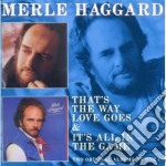 That's the way love goes cd musicale di Merle Haggard