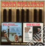 Moon Mullican - I'll Sail My Ship Alone cd musicale di Mullican Moon