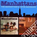 THE MANHATTANS/AFTER MIDNIGHT             cd musicale di MANHATTANS
