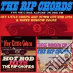 HEY LITTLE COBRA AND OTHER HOT ROD HITS/  cd musicale di Chords Rip