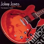 Johnny Jones - 1956-1966 The Session Years cd musicale di Johnny Jones