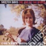 Skeeter Davis - The End Of The World cd musicale di Skeeter Davis