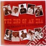 The end of an era cd musicale di Artisti Vari