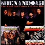 Shenandoah - The Road Not Taken cd musicale di Shenandoah