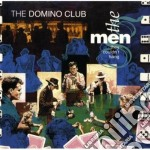 The domino club cd musicale di MEN THEY COULDN'T HA