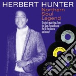 Herbert Hunter - Northern Soul Legend cd musicale di Herbert Hunter