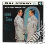 Wilburn Brothers - Side By Side cd musicale di Brothers Wilburn