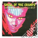 Smell Of The Cramps - More Songs From From The Vault Of Lux And Ivy cd musicale di Artisti Vari