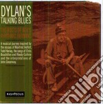 Dylan s talking blues -the roots of bob cd musicale di Artisti Vari