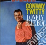 Conway Twitty - Lonely Blue Boy cd musicale di Conway Twitty