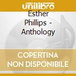 ANTHOLOGY cd musicale di PHILLIPS ESTHER