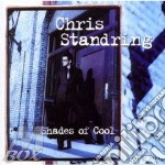 Shades of cool cd musicale di Chris Standring