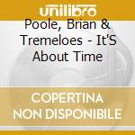 It's about time vol.3 cd musicale di Poole & tremeloes