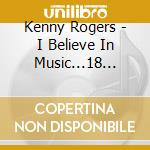 I believe in music cd musicale di Kenny Rogers