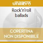 Rock'n'roll ballads cd musicale di Brothers Everly
