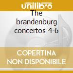 The brandenburg concertos 4-6 cd musicale
