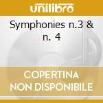 Symphonies n.3 & n. 4 cd musicale