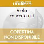 Violin concerto n.1 cd musicale