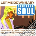 Southern soul let me down easy cd musicale