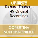 49 original recording cd musicale di Richard Tauber
