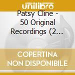50 original recording cd musicale di Patsy Cline