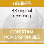 48 original recording cd musicale