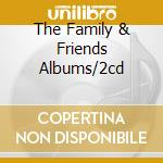 THE FAMILY & FRIENDS ALBUMS/2CD cd musicale di DEEP PURPLE