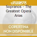The sopranos-callas/tebaldi,ecc. cd musicale di Artisti Vari