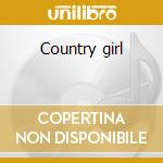 Country girl cd musicale di Billie joe spears