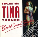 Bold soul sister cd musicale di Ike & tina Turner