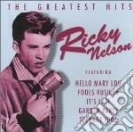 The greatest hits cd musicale di Ricky Nelson