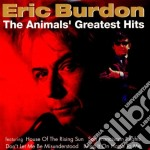 Eric Burdon And TheAnimals - Greatest Hits cd musicale di Eric Burdon