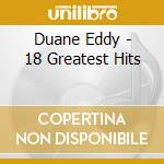 18 greatest hits cd musicale di Duane Eddyn