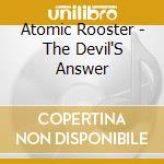 The devil's answer cd musicale di Ruster Atomic