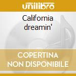California dreamin' cd musicale di Mamas & papas